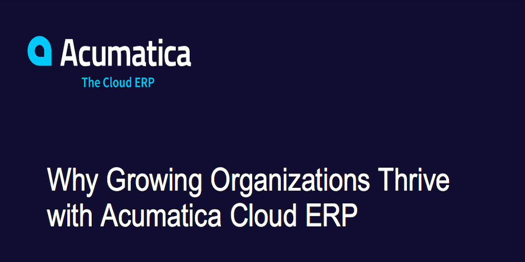 How to Grow Your Business Faster with Acumatica and Aqurus Solutions